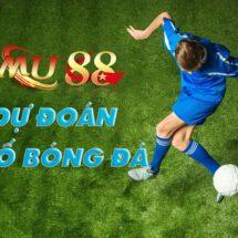 MU88 dự đoán tỉ số bóng đá
