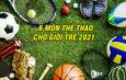Xu hướng chơi thể thao cho giới trẻ 2021 – 6 môn thịnh hành nhất